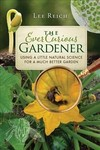 The Ever Curious Gardener - Lee Reich (Paperback)