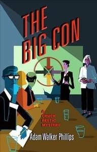 The Big Con - Adam Walker Phillips (Paperback) - Cover