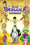 Kid Beowulf: the Rise of El Cid - Alexis E. Fajardo (Paperback)