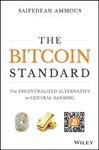 The Bitcoin Standard - Saifedean Ammous (Hardcover)
