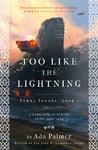 Too Like the Lightning - Ada Palmer (Paperback)