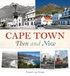 Cape Town Then and Now - Vincent van Graan (Hardcover)