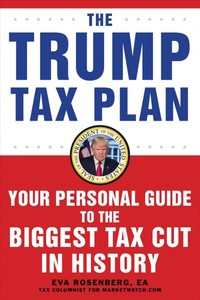 The Trump Tax Plan - Eva Rosenberg (Paperback) - Cover