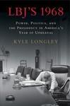 Lbj's 1968 - Kyle Longley (Hardcover)