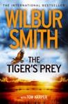 Tiger's Prey - Wilbur Smith (Paperback)