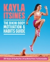 Bikini Body Motivation and Habits Guide - Kayla Itsines (Paperback)