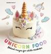 Unicorn Food - Sandra Mahut (Hardcover)