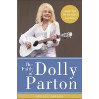 Faith of Dolly Parton - Dudley Delffs (Hardcover)