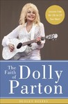 Faith of Dolly Parton - Dudley Delffs (Hardcover)