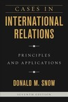 Cases In International Relations - Donald M. Snow (Paperback)