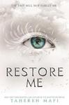 Restore Me - Tahereh Mafi (Paperback)