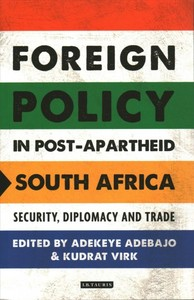 Foreign Policy in Post-apartheid South Africa - Adekeye Adebajo (Paperback) - Cover