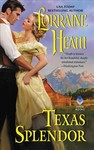 Texas Splendor - Lorraine Heath (Paperback)