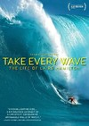 Take Every Wave:Life of Laird Hamilto (Region 1 DVD)