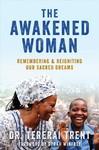 The Awakened Woman - Tererai Trent (Paperback)
