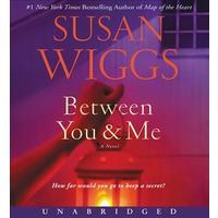 Between You and Me - Susan Wiggs (CD/Spoken Word)