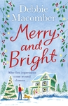 Merry and Bright - Debbie Macomber (Paperback)