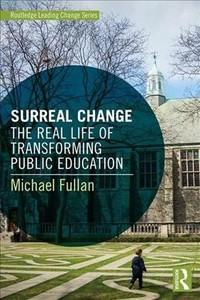 Surreal Change - Michael Fullan (Paperback) - Cover