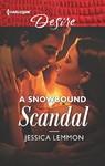A Snowbound Scandal - Jessica Lemmon (Paperback)