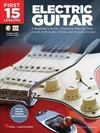 First 15 Lessons - Electric Guitar - Troy Nelson (Paperback)
