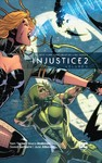 Injustice 2 2 - Tom Taylor (Paperback)