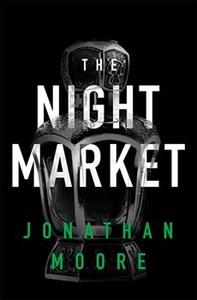 Night Market - Jonathan Moore (Paperback) - Cover