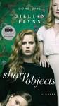 Sharp Objects - Gillian Flynn (Paperback)