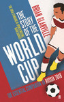 Story of the World Cup: 2018 - Brian Glanville (Paperback)