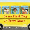On the First Day of First Grade - Tish Rabe (Hardcover)