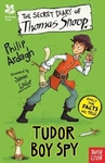 National Trust: the Secret Diary of Thomas Snoop, Tudor Boy Spy - Philip Ardagh (Paperback)
