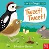 Can You Say It Too? Tweet! Tweet! (Board book)