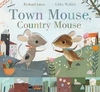 Town Mouse, Country Mouse - Libby Walden (Paperback)