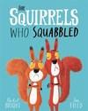 Squirrels Who Squabbled - Rachel Bright (Paperback)