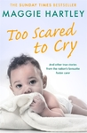Too Scared to Cry - Maggie Hartley (Paperback)