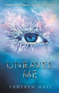 Unravel Me - Tahereh Mafi (Paperback) - Cover