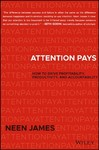 Attention Pays - Neen James (Hardcover)