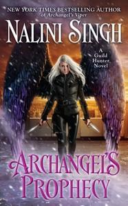 Archangel's Prophecy - Nalini Singh (Paperback)