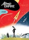 Atomic Empire - Thierry Smolderen (Hardcover)