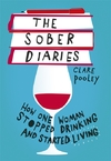 Sober Diaries - Clare Pooley (Hardcover)