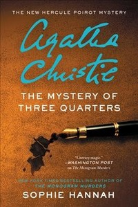 The Mystery of Three Quarters - Sophie Hannah (Hardcover)