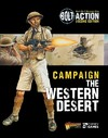 Bolt Action: Campaign: the Western Desert - Warlord Games (Paperback)