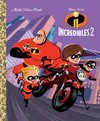 Incredibles 2 Little Golden Book - Suzanne Francis (Hardcover)
