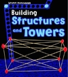 Building Structures and Towers - Tammy Enz (Paperback)