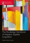 Routledge Handbook of Hispanic Applied Linguistics (Paperback)