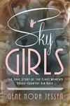 Sky Girls - Gene Nora Jessen (Paperback)
