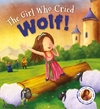 Fairytales Gone Wrong: the Girl Who Cried Wolf - Steve Smallman (Paperback)