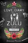 The Love Diary of a Zulu Boy - Bhekisisa Mncube (Paperback)