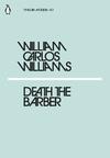 Death the Barber - William Carlos Williams (Paperback)