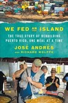 We Fed an Island - Jose Andres (Hardcover)