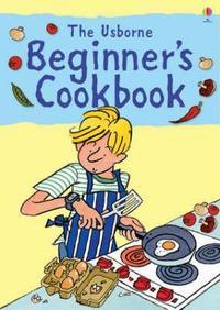 Beginner's Cookbook - Fiona Watt (Spiral bound) - Cover